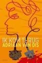 Indisch Anders bespreekt Libris Literatuurprijswinnaar Adriaan van Dis