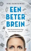 Korteweg, Een beter brein