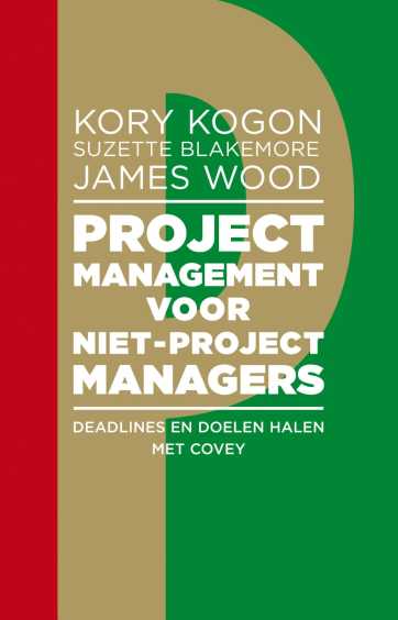 Projectmanagement voor niet-projectmanagers - Kory KogonSuzette BlakemoreJames Wood