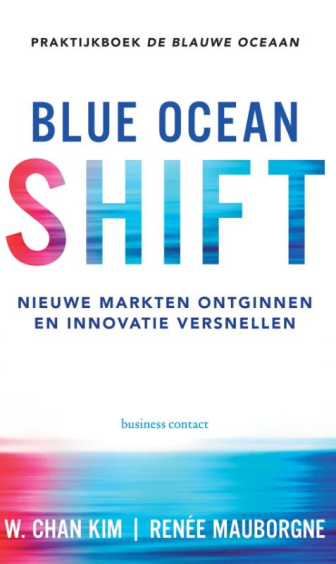 Blue Ocean Shift - Renee Mauborgne