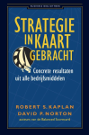 Strategie in kaart gebracht - Robert S. Kaplan