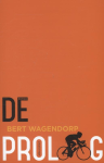 De proloog - Bert Wagendorp