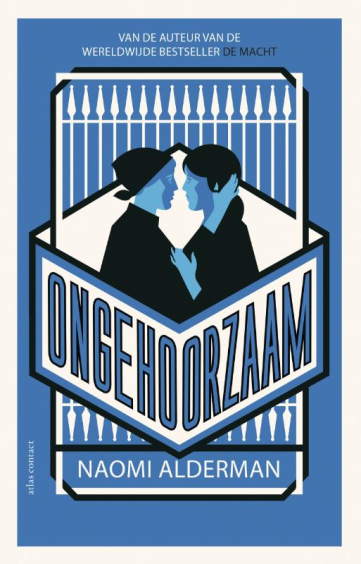Ongehoorzaam - Naomi Alderman