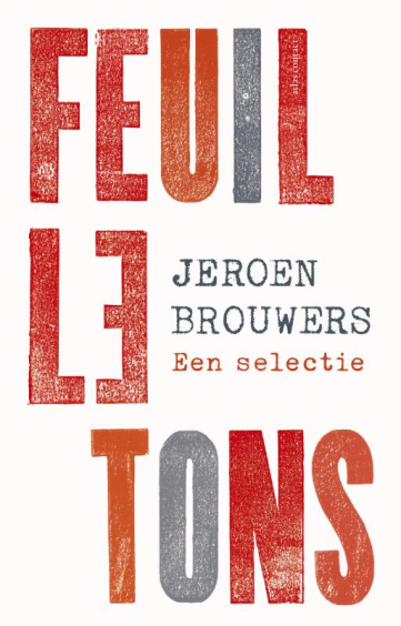 Feuilletons - Jeroen Brouwers
