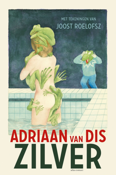 Zilver of het verlies van de onschuld - Adriaan van Dis