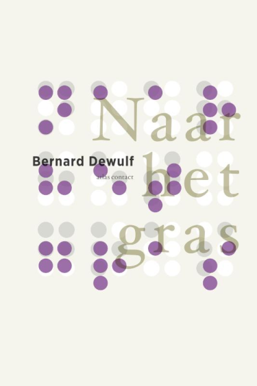 Naar het gras - Bernard Dewulf