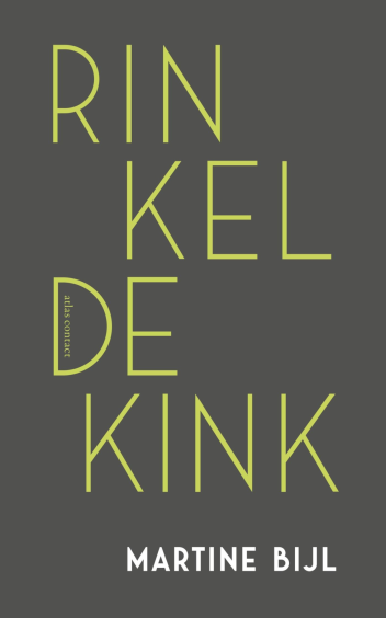 Rinkeldekink - Martine Bijl
