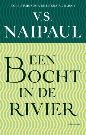 Een bocht in de rivier - V.S. Naipaul