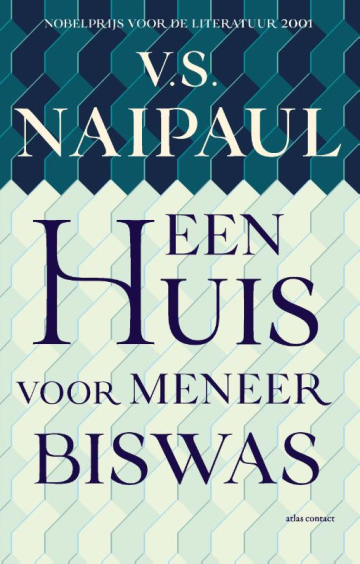 Een huis voor meneer Biswas - V.S. Naipaul