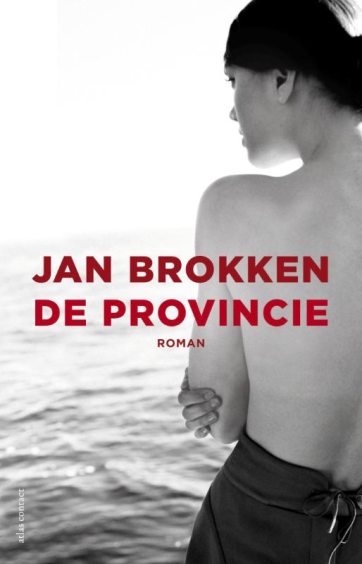 De provincie - Jan Brokken