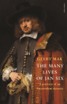 The Many Lives of Jan Six - Geert Mak