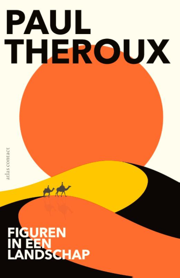 Figuren in een landschap - Paul Theroux