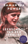 Leerschool van een idealist - Samantha Power