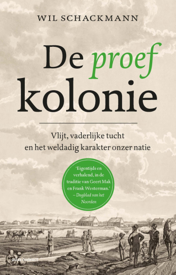 De proefkolonie - Wil Schackmann
