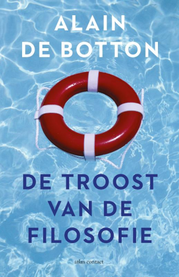 De troost van de filosofie - Alain de Botton