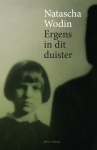 Ergens in dit duister - Natascha Wodin