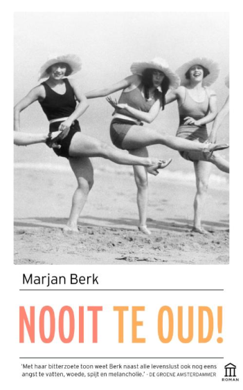 Nooit te oud! - Marjan Berk