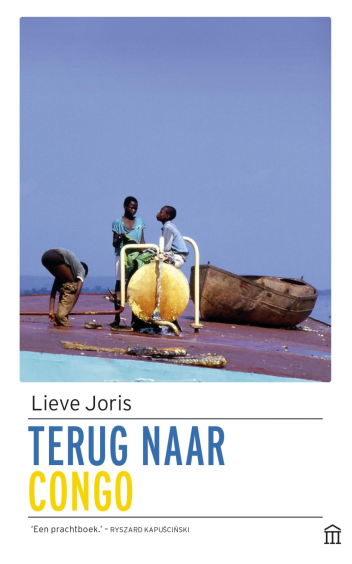 Terug naar Congo - Lieve Joris