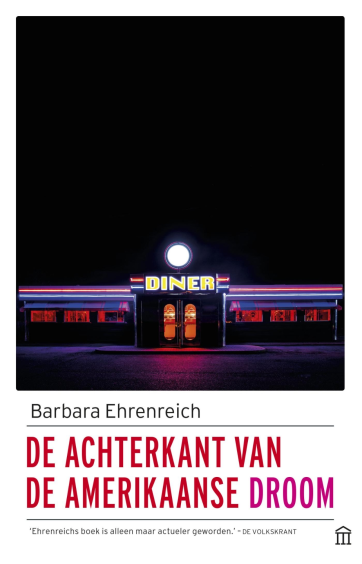 De achterkant van de Amerikaanse droom - Barbara Ehrenreich