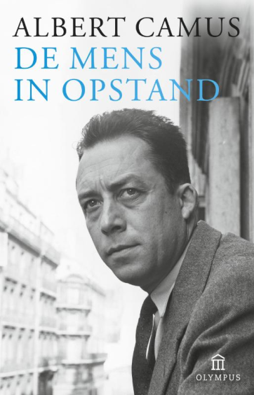 De mens in opstand - Albert Camus