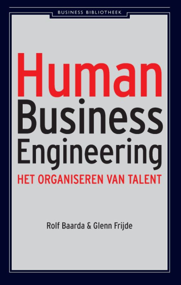 Human Business Engineering - Rolf BaardaGlenn Frijde