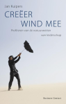 Creëer wind mee - Jan Kuipers