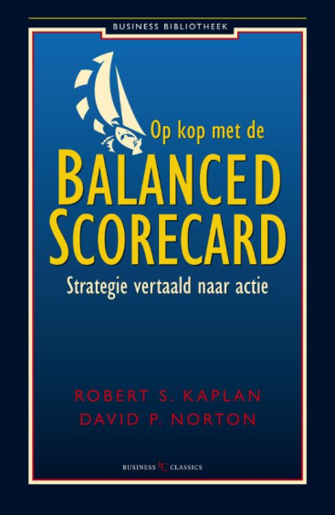 Op kop met de balanced scorecard - David P. Norton