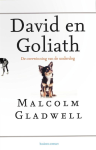 David en Goliath - Malcolm Gladwell