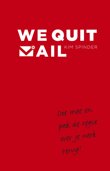 We quit mail - Kim Spinder