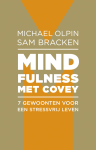 Mindfulness met Covey - Michael Olpin