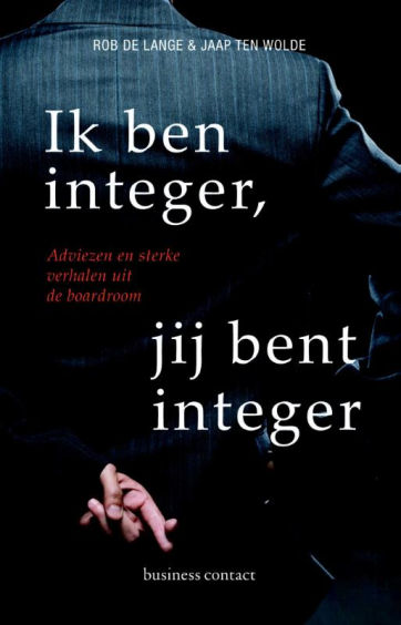 Ik ben integer, jij bent integer - Rob de LangeJaap ten Wolde