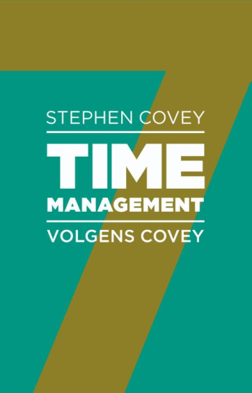 Timemanagement volgens Covey - Stephen R. CoveyRebecca Merrill
