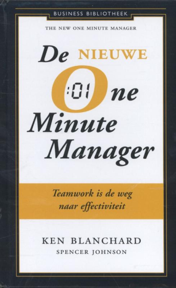 De nieuwe one minute manager - Spencer Johnson