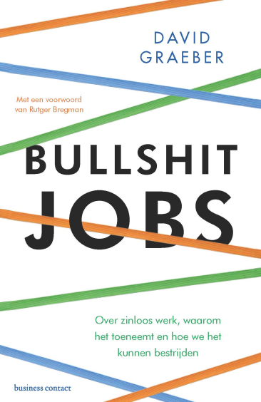 Bullshit jobs - David Graeber