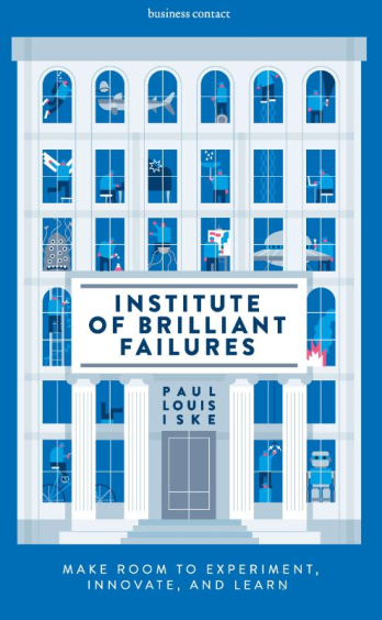 Institute of Brilliant Failures - Paul Iske
