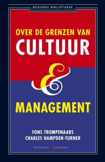 Over de grenzen van cultuur en management - Fons TrompenaarsCharles Hampden-Turner